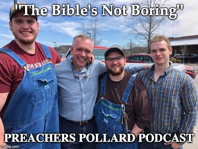 Preachers Pollard's Blog